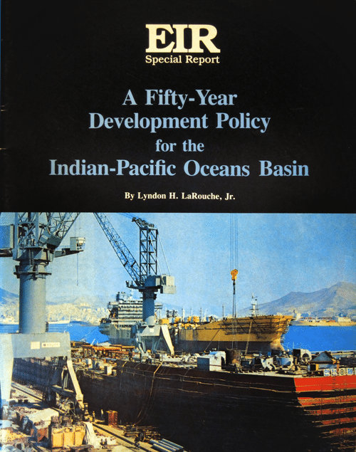 EIR Special Report 'A 50-Year Development Policy for the Indian-Pacific Oceans Basin' published in parallel with a series of conferences in Asia