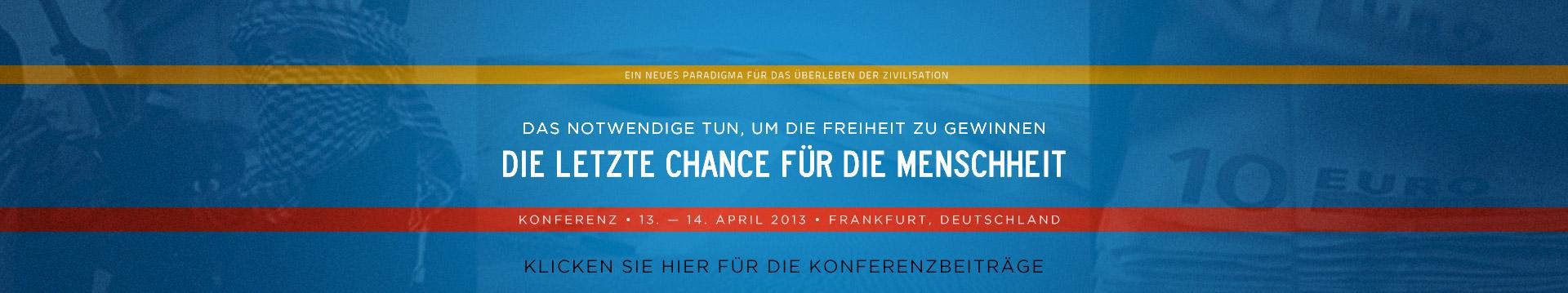 Konferenz bei Frankfurt, April 2013