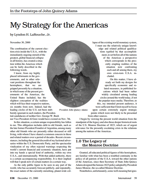 Lyndon LaRouche authors a policy paper titled 'In The Footsteps of John Quincy Adams: My Strategy For The Americas.'