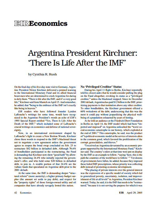 President of Argentina Nestor Kirchner declares: 'Argentina is prepared to work actively and constructively on behalf of a new world economic order.'