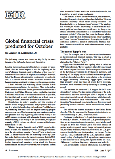 LaRouche forecasts a global financial crisis in October 1987 as a result of the failure to adopt his 'Operation Juárez' program